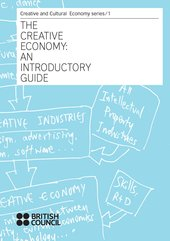 The Creative Economy: An Introductory Guide